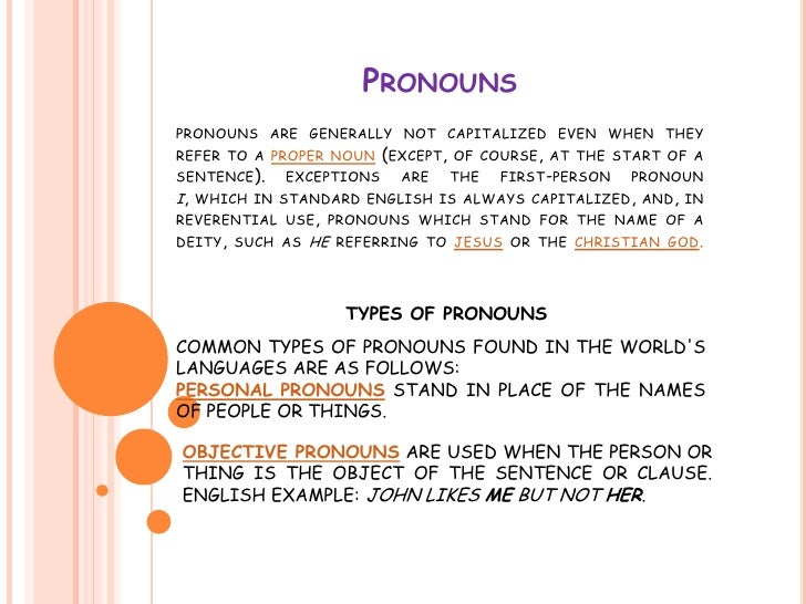 Pronounspronouns are generally not capitalized even when they refer to a proper noun(except, of course, at the start of a ...