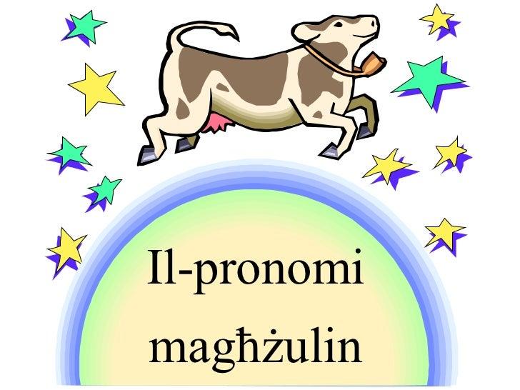 Il-pronomimagħżulin