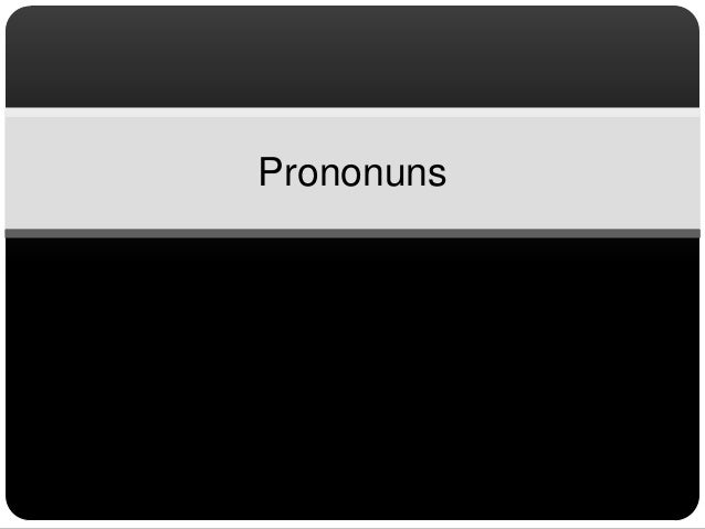 Prononuns