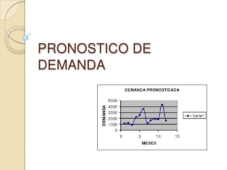 PRONOSTICO DE DEMANDA<br />