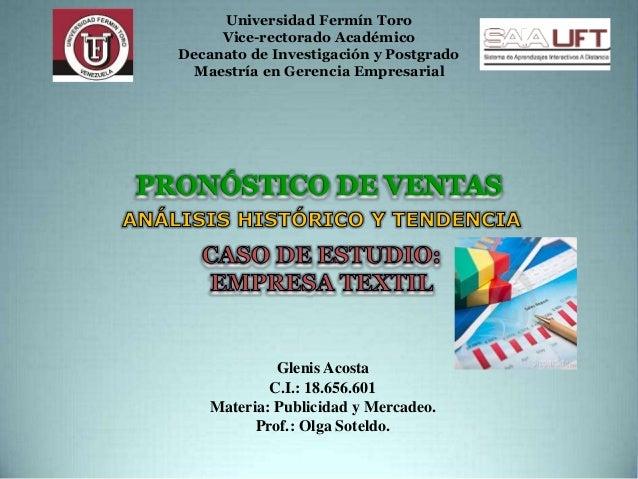 Universidad Fermín Toro Vice-rectorado Académico Decanato de Investigación y Postgrado Maestría en Gerencia Empresarial Gl...