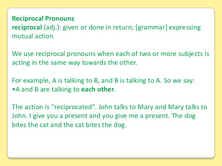 you they and it are reciprocal pronouns