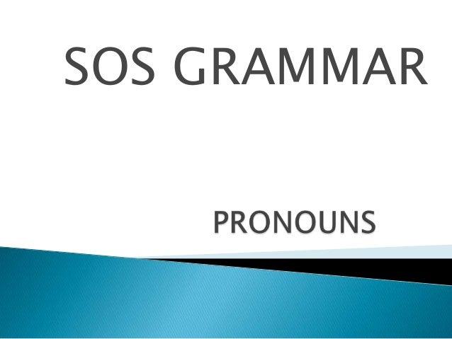 SOS GRAMMAR