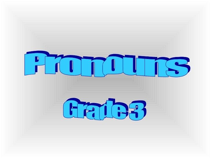 Pronouns Grade 3