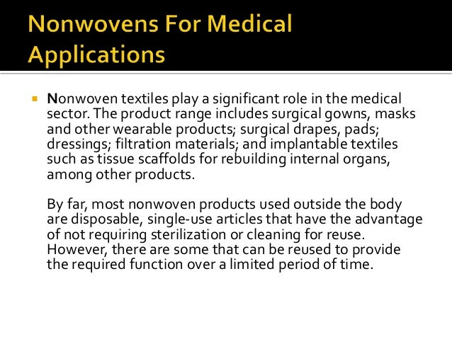  The use of nonwovens has increased substantially in recent years.Today more than 40 automotive parts are made with nonwo...