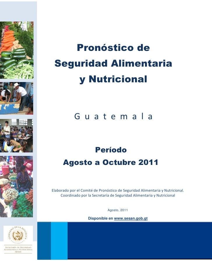 PRONÓSTICO DE SEGURIDAD ALIMENTARIA Y NUTRICIONAL                  Pronóstico de     Seguridad Alimentaria                ...