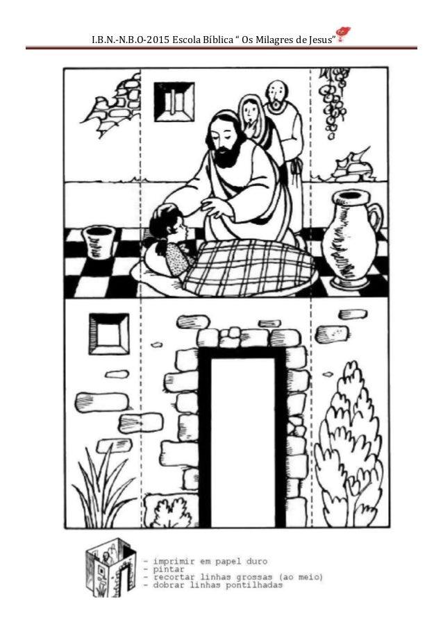 "I.B.N.-N.B.O-2015 Escola Bíblica "" Os Milagres de Jesus"""