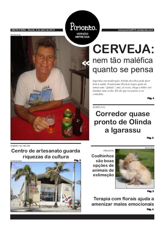 SEXTA-FEIRA - Recife, 5 de abril de 2013                                    www.pronto2013.wordpress.comRenatta Gorga     ...