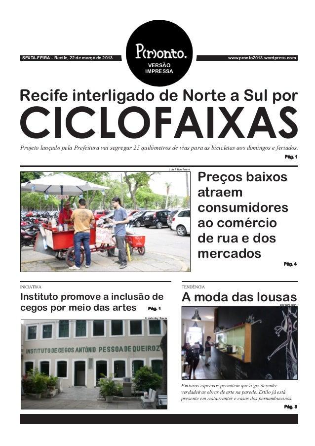 SEXTA-FEIRA - Recife, 22 de março de 2013                                                         www.pronto2013.wordpress...