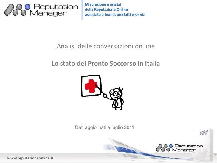 Analisi delle conversazioni on line                       Lo stato dei Pronto Soccorso in Italia                          ...