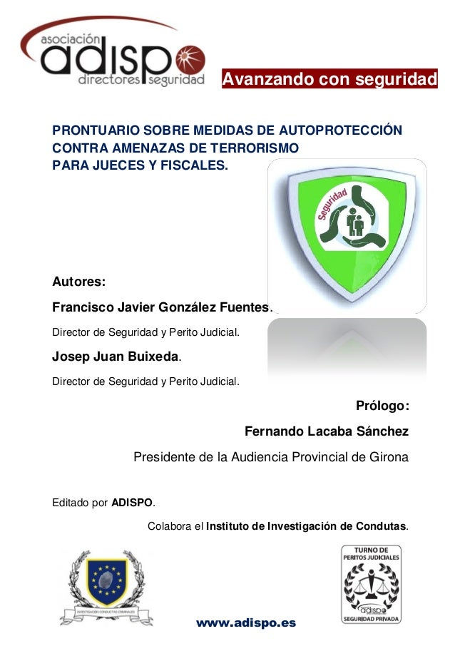 www.adispo.es Avanzando con seguridad PRONTUARIO SOBRE MEDIDAS DE AUTOPROTECCIÓN CONTRA AMENAZAS DE TERRORISMO PARA JUECES...
