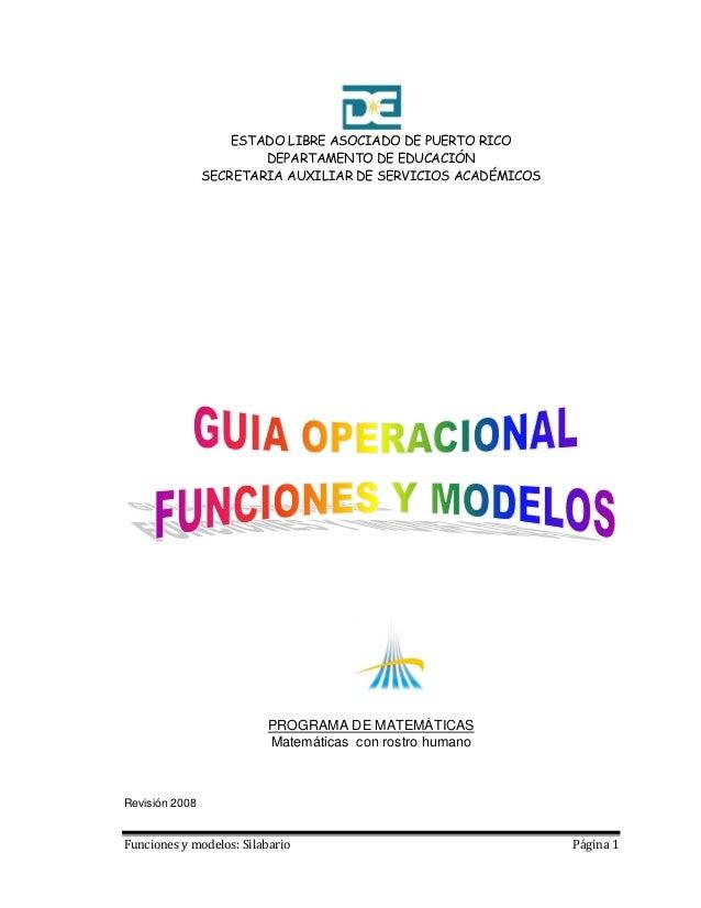 Funciones y modelos: Silabario Página 1 ESTADO LIBRE ASOCIADO DE PUERTO RICO DEPARTAMENTO DE EDUCACIÓN SECRETARIA AUXILIAR...