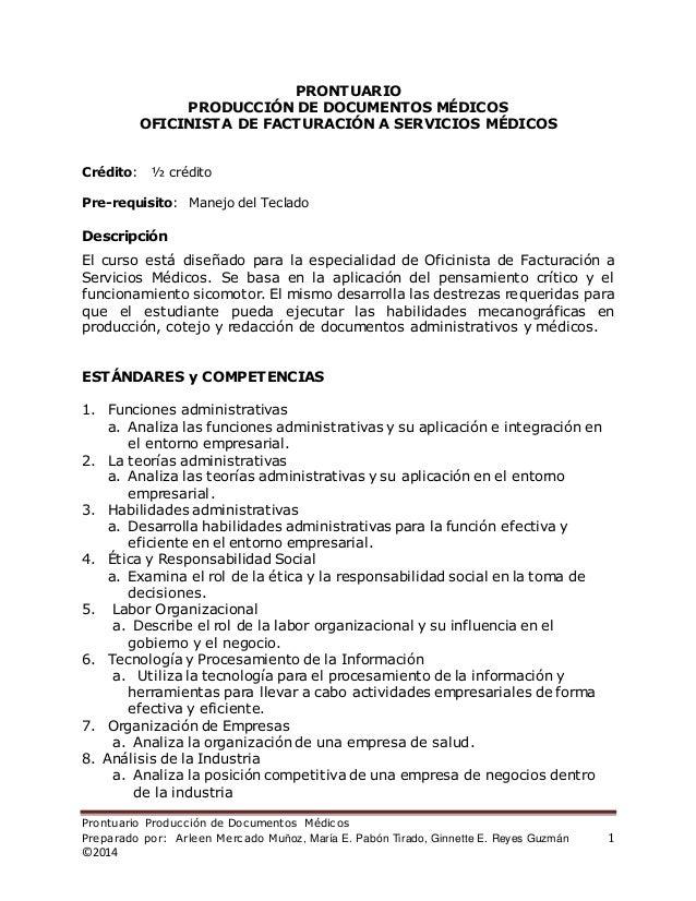 Prontuario Producción de Documentos Médicos Preparado por: Arleen Mercado Muñoz, María E. Pabón Tirado, Ginnette E. Reyes ...