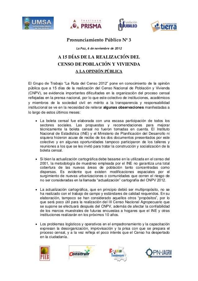 Pronunciamiento Público Nº 3                             La Paz, 6 de noviembre de 2012                  A 15 DÍAS DE LA R...