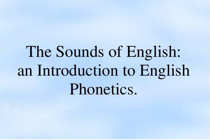 <ul>The Sounds of English: an Introduction to English Phonetics. </ul>