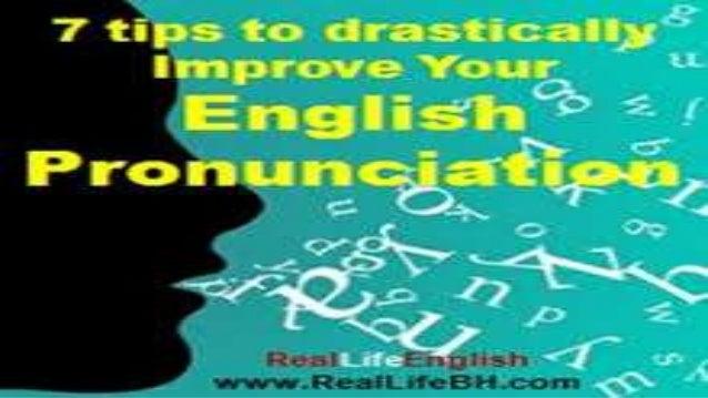 Hablar Inglés no solo es  hablarlo , sino que también es  la pronunciación de las  palabras.