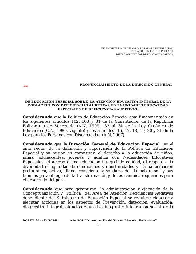 VICEMINISTERIO DE DESARROLLO PARA LA INTEGRACIÓN DE LA EDUCACIÓN BOLIVARIANA DIRECCIÓN GENERAL DE EDUCACIÓN ESPECIA PRONUN...