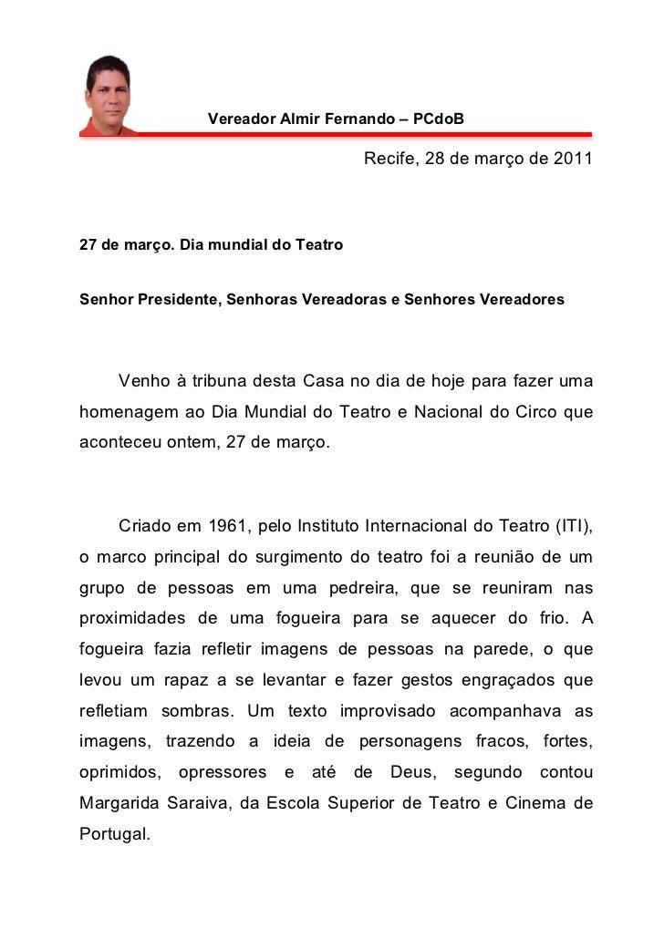 Vereador Almir Fernando – PCdoB                                     Recife, 28 de março de 201127 de março. Dia mundial do...