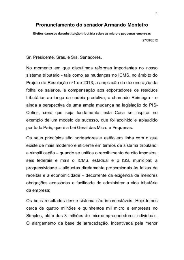 1    Pronunciamento do senador Armando Monteiro   Efeitos danosos da substituição tributária sobre as micro e pequenas emp...