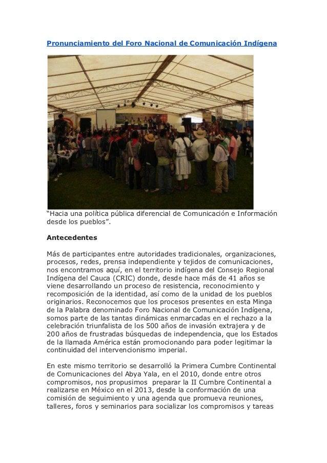 """Pronunciamiento del Foro Nacional de Comunicación Indígena""""Hacia una política pública diferencial de Comunicación e Inform..."""