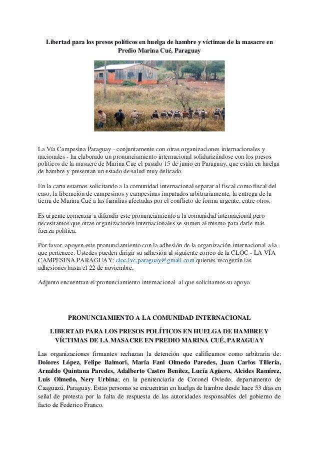 Libertad para los presos políticos en huelga de hambre y víctimas de la masacre en                             Predio Mari...