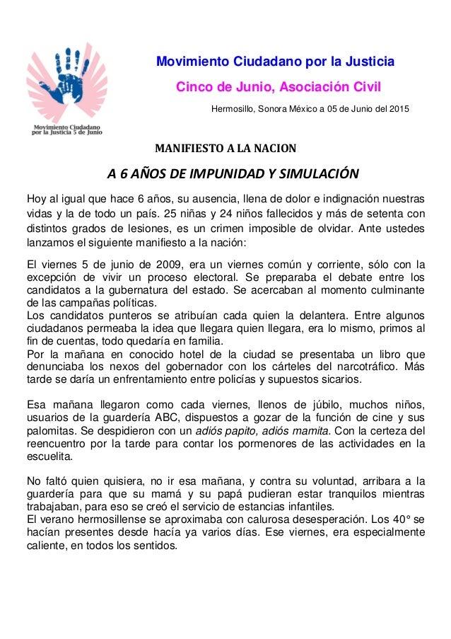 Movimiento Ciudadano por la Justicia Cinco de Junio, Asociación Civil Hermosillo, Sonora México a 05 de Junio del 2015 MAN...