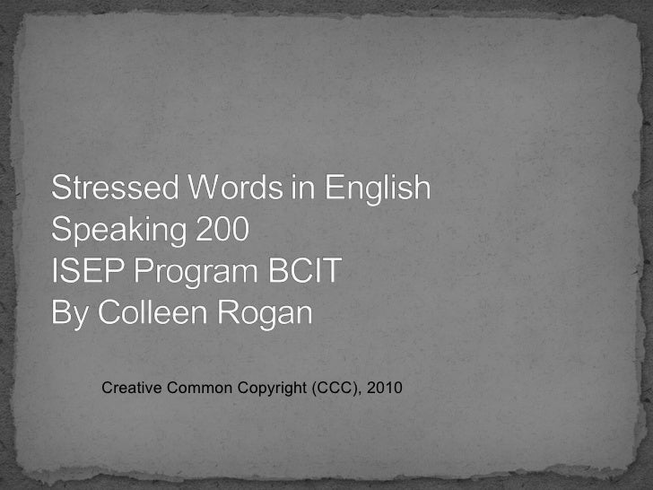 Creative Common Copyright (CCC), 2010