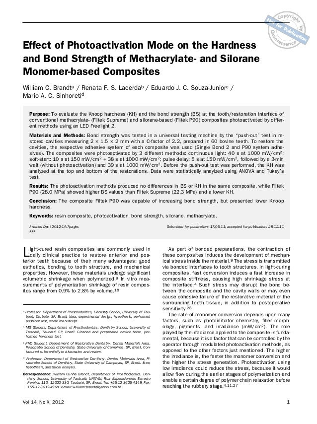 n  fo r  Effect of Photoactivation Mode on the Hardness and Bond Strength of Methacrylate- and Silorane Monomer-based Comp...