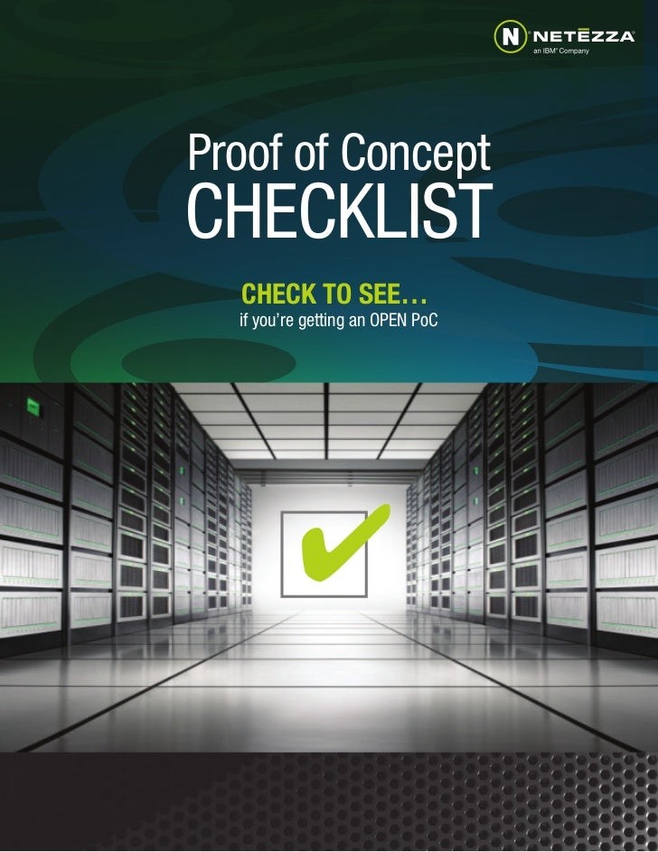 Proof of ConceptCHECKLIST  CHECK TO SEE…  if you're getting an OPEN PoC