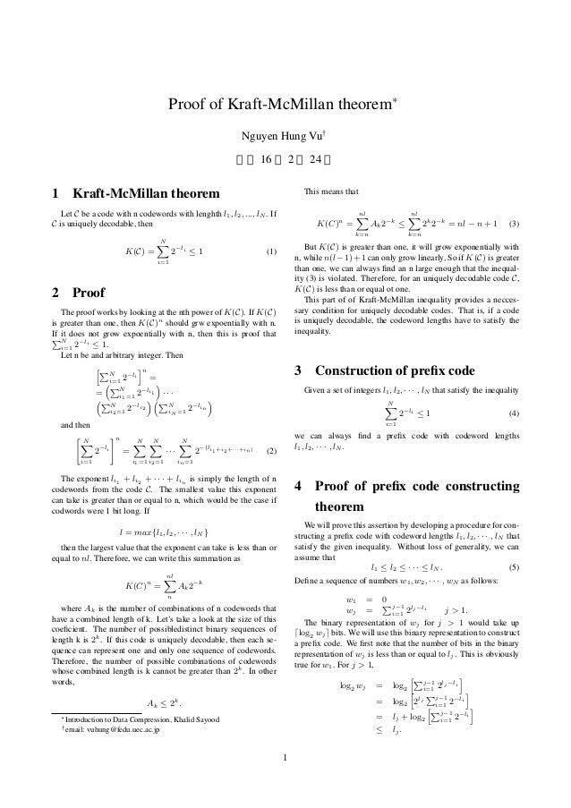 Proof of Kraft-McMillan theorem∗ Nguyen Hung Vu† 平成 16 年 2 月 24 日 1 Kraft-McMillan theorem Let C be a code with n codeword...