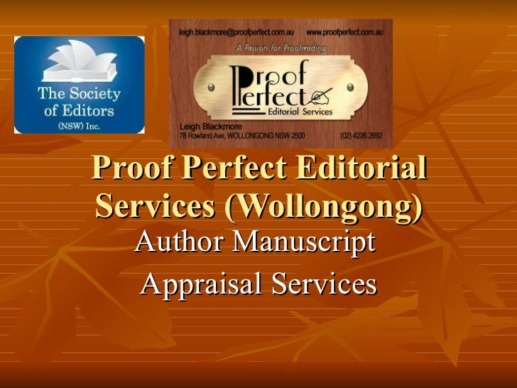 Proof Perfect Editorial Services (Wollongong) Author Manuscript  Appraisal Services