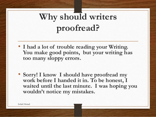 Proof reading, editing and revising by sohail ahmed Slide 3