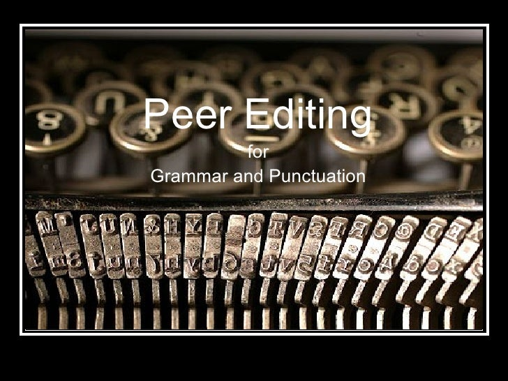 Peer Editing for Grammar and Punctuation