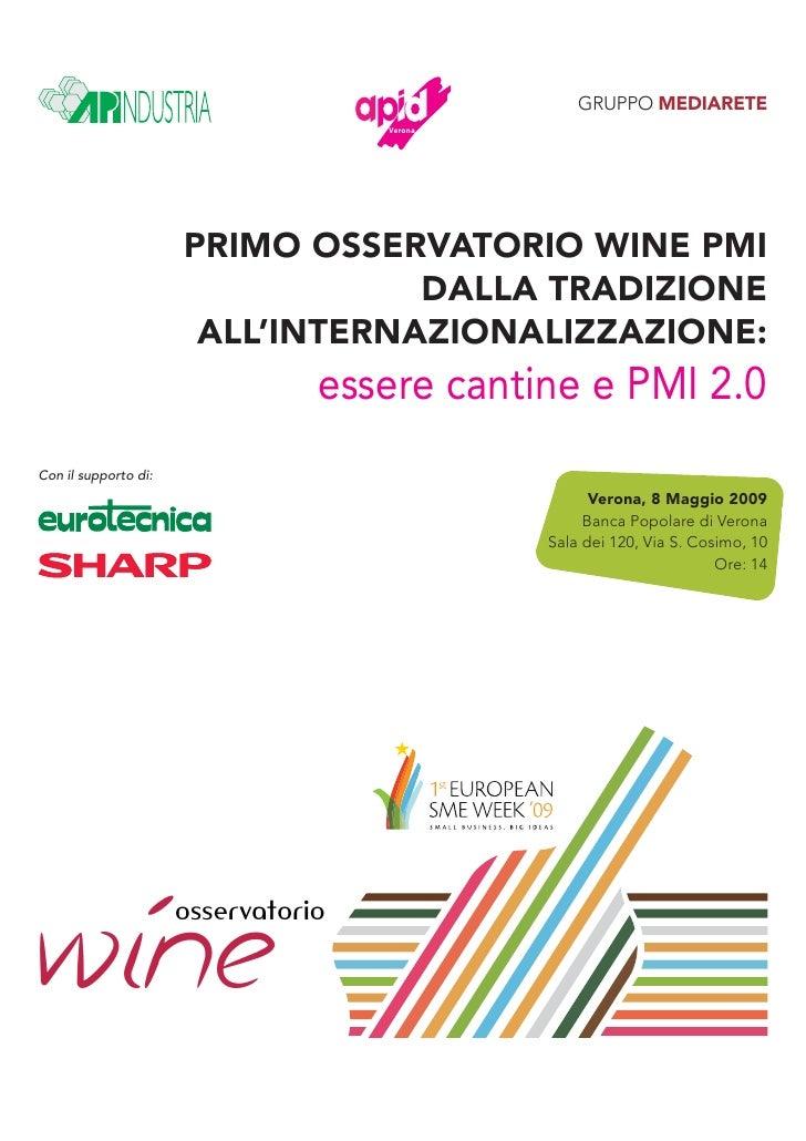 GRUPPO MEDIARETE                                      Verona                           PRIMO OSSERVATORIO WINE PMI        ...