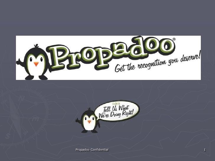 Propadoo Confidential<br />1<br />