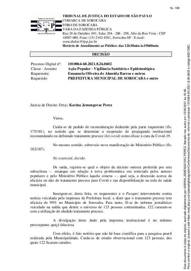 TRIBUNAL DE JUSTIÇA DO ESTADO DE SÃO PAULO COMARCA DE SOROCABA FORO DE SOROCABA VARA DA FAZENDA PÚBLICA Rua 28 de Outubro,...