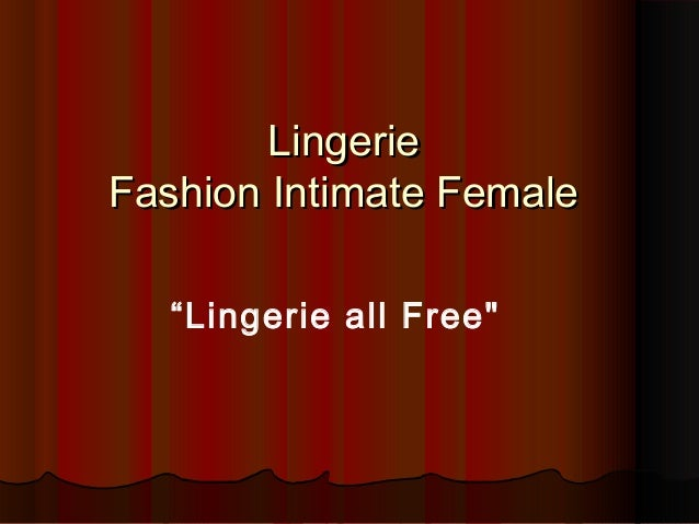 """Lingerie Fashion Intimate Female """"Lingerie all Free"""""""