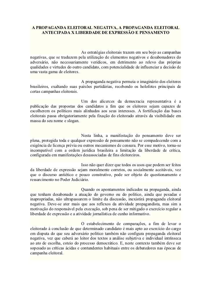 A PROPAGANDA ELEITORAL NEGATIVA, A PROPAGANDA ELEITORAL    ANTECIPADA X LIBERDADE DE EXPRESSÃO E PENSAMENTO               ...