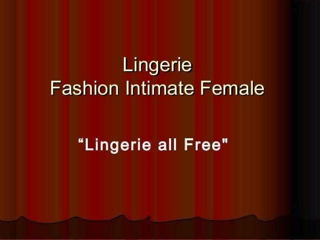 "LingerieLingerie Fashion Intimate FemaleFashion Intimate Female ""Lingerie all Free"""