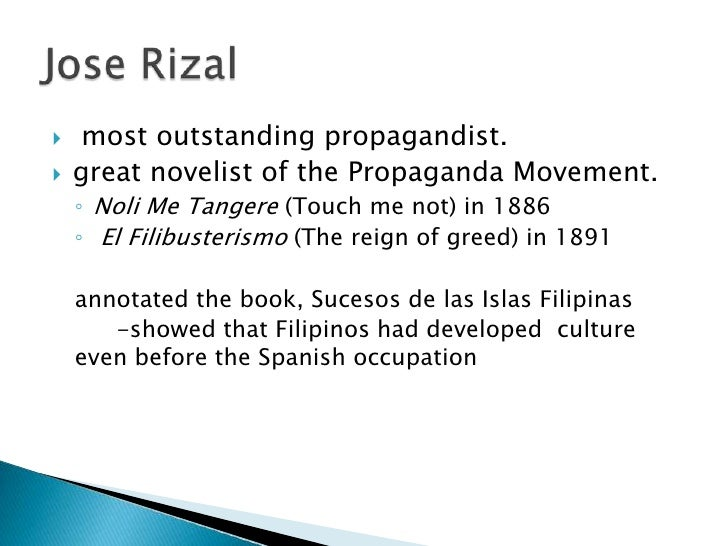 jose rizal as a novelist José protasio rizal mercado y alonso realonda was a filipino polymath, nationalist and the most prominent advocate for reforms in the philippines during the spanish colonial era he is considered the philippines' national hero and the anniversary of rizal's death is commemorated as a philippine holiday called rizal day.