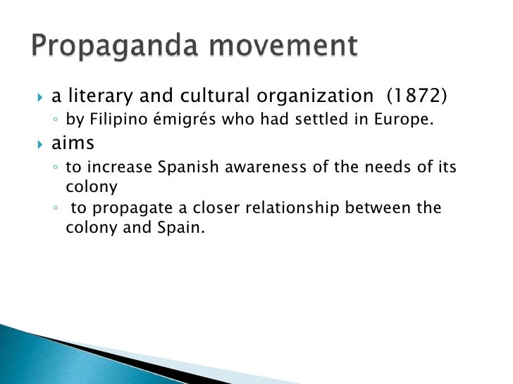 propaganda movement of rizal While in europe, josé rizal became part of the propaganda movement, connecting with other filipinos who wanted reform he also wrote his.