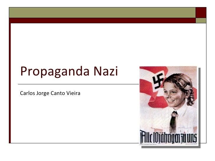 Propaganda Nazi Carlos Jorge Canto Vieira