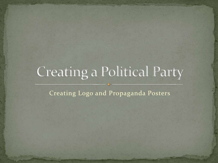 Creating Logo and Propaganda Posters<br />Creating a Political Party<br />
