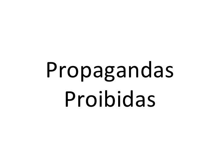 Propagandas Proibidas