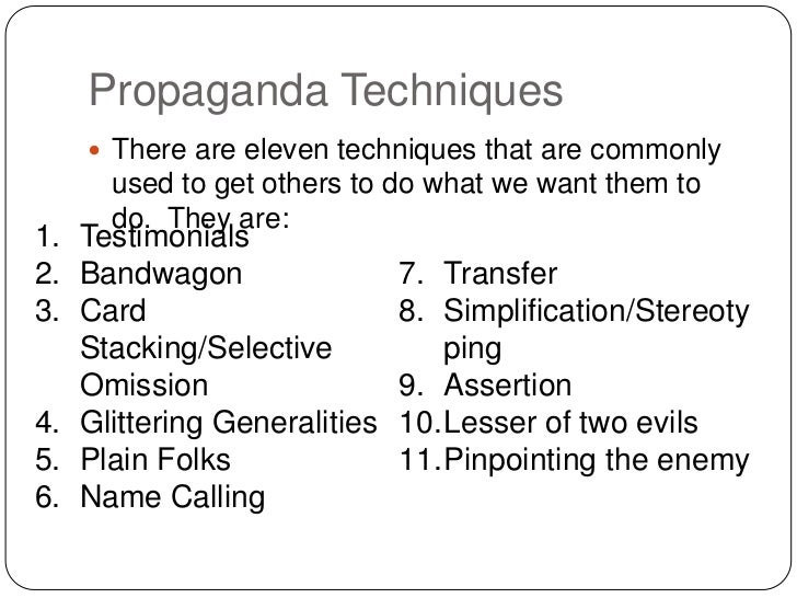 propaganda techniques Propaganda is persuasive, though often simplistic, rhetoric, images, or symbols a classic example of propaganda is.