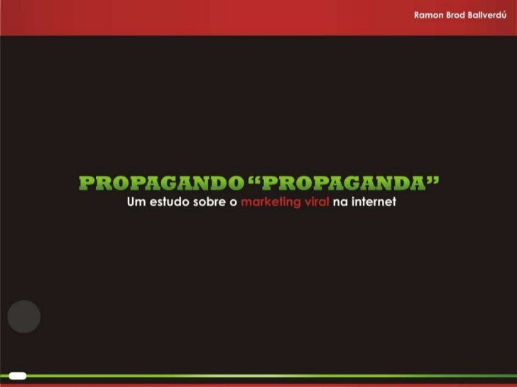 Propagando Propaganda - Apresentação
