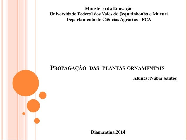 Ministério da Educação  Universidade Federal dos Vales do Jequitinhonha e Mucuri  Departamento de Ciências Agrárias - FCA ...