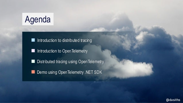 apidays LIVE Australia 2021 - Tracing across your distributed process boundaries using OpenTelemetry by Dasith Wijes, Microsoft (Azure Cloud & AI Team) Slide 3