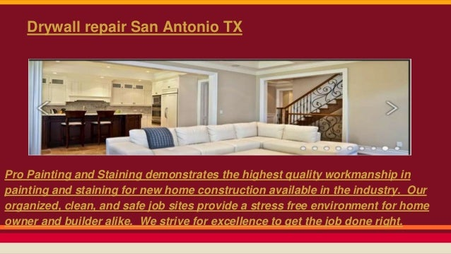 5. Drywall Repair San Antonio TX Pro Painting ...