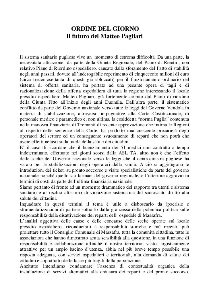 ORDINE DEL GIORNO                        Il futuro del Matteo PagliariIl sistema sanitario pugliese vive un momento di est...